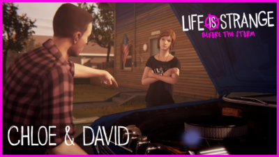 Life is Strange Before the Storm Chloe and David 04