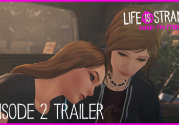 Life is Strange: Before the Storm - Ep. 2 Trailer