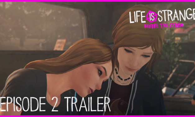 Life is Strange: Before the Storm – Ep. 2 Trailer