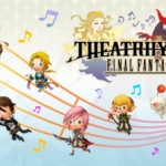 Theatrhythm Final Fantasy – Review